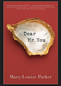 Dear Mr You by Mary Louise Parker